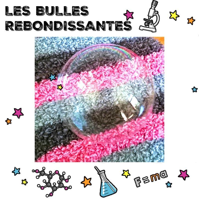 Les bulles rebondissantes